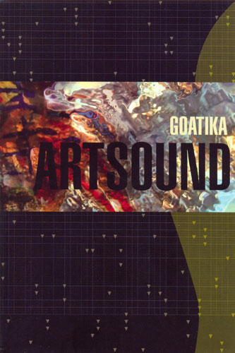 Goatika - Artsound (2008) DVD