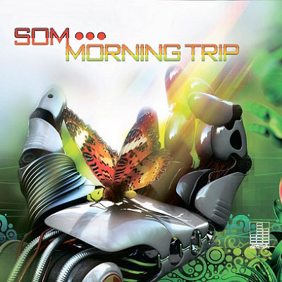 Som - Morning Trip