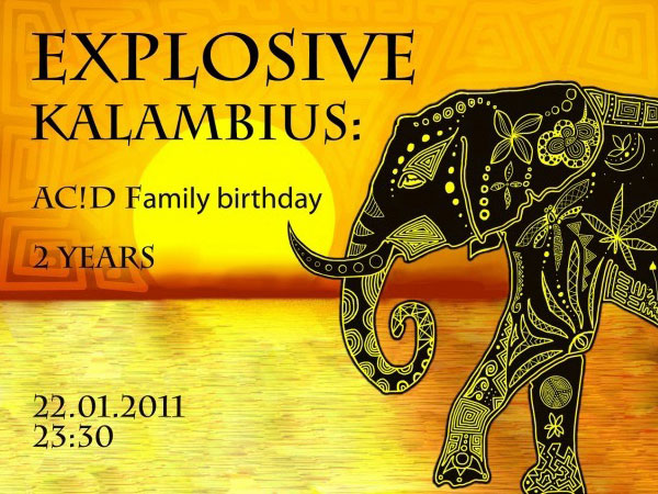 22.01.2011 (суббота) - Explosive Kalambius